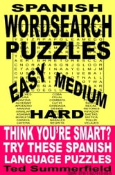 Spanish Word Search Puzzles ebook by Ted Summerfield