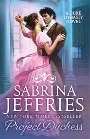 Project Duchess - Sweeping historical romance at its best! ebook by Sabrina Jeffries