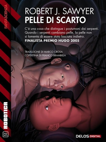 Pelle di scarto ebook by Robert J. Sawyer