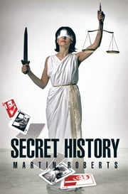 Secret History ebook by Martin Roberts