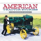 American Tractor Stories ebook by Dr. Graeme R. Quick