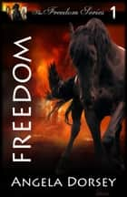 Freedom ebook by