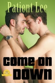 Come on Down ebook by Patient Lee