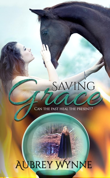 Saving Grace ebook by Aubrey Wynne