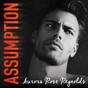 Assumption audiobook by Aurora Rose Reynolds