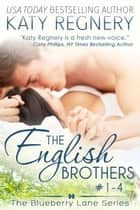 The English Brothers Boxed Set, Books #1-4 ebook by Katy Regnery