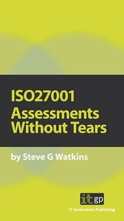 9781905356225  Iso27001 Assessments Without Tears ebook by Steve Watkins