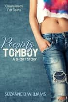 Peeping Tomboy ebook by Suzanne D. Williams