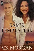 Sam's Temptation ebook by V.S. Morgan