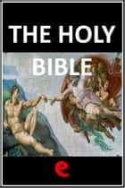 The Holy Bible ebook by