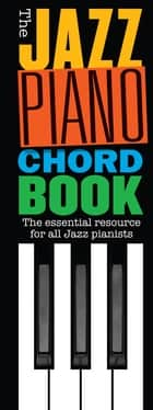 The Jazz Piano Chord Book ebook by Wise Publications