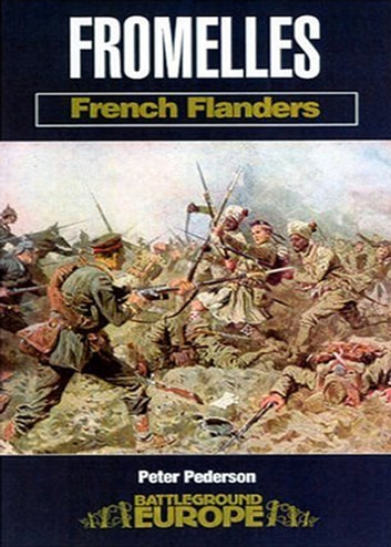 Fromelles: French Flanders ebook by Peter Pederson(Dr)