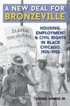 A New Deal for Bronzeville ebook by Lionel Kimble