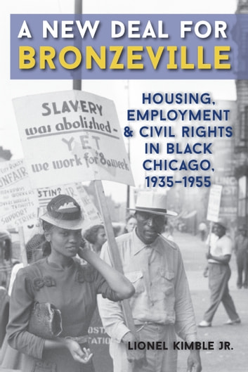 A new deal for bronzeville ebook by lionel kimble 9780809334278 a new deal for bronzeville housing employment and civil rights in black chicago fandeluxe Choice Image