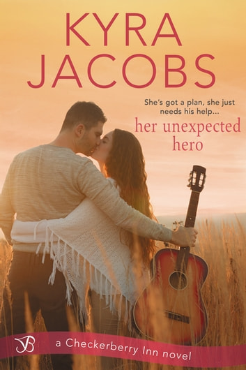 Her Unexpected Hero ebook by Kyra Jacobs