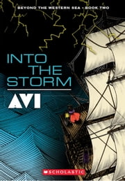 Into the Storm: Beyond the Western Sea Book Two ebook by Avi