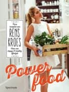 Powerfood ebook by Rens Kroes,Lieke Heijn,Pim Janswaard,Anne Timmer