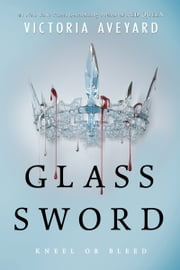 Glass Sword ebook by Victoria Aveyard