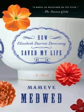 How Elizabeth Barrett Browning Saved My Life ebook by Mameve Medwed