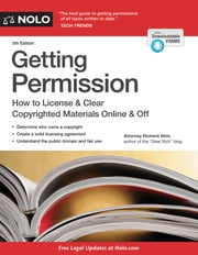 Getting Permission - How to License & Clear Copyrighted Materials Online & Off ebook by Richard Stim