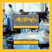 Mustards Grill Napa Valley Cookbook ebook by Cindy Pawlcyn,Brigid Callinan,Laurie Smith