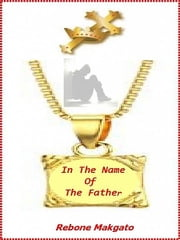 In The Name Of The Father ebook by Rebone Makgato