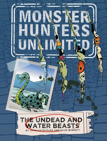 The Undead and Water Beasts #1 ebook by John Gatehouse