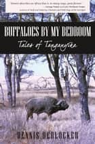 Buffaloes by My Bedroom ebook by Dennis Herlocker