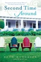 Second Time Around ebook by Beth Kendrick