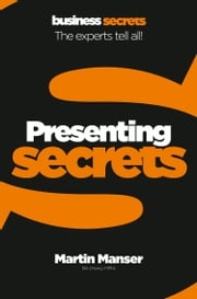 Presenting (Collins Business Secrets) ebook by Martin Manser