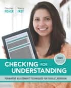 Checking for Understanding ebook by Douglas Fisher, Nancy Frey
