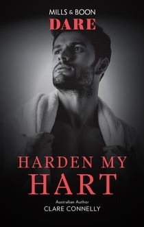Harden My Hart 電子書籍 by Clare Connelly