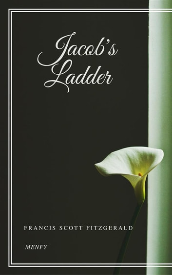 Jacob's Ladder ebook by Francis Scott Fitzgerald