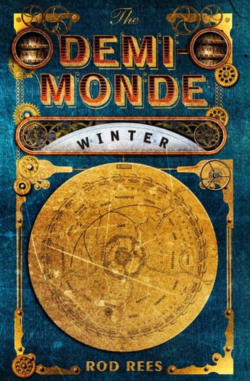 The Demi-Monde: Winter - Book I of the Demi-Monde ebook by Rod Rees