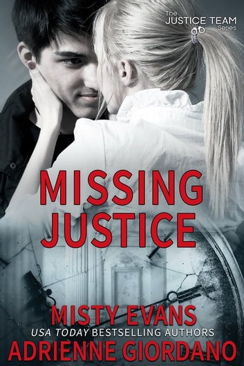 Missing Justice ebook by Adrienne Giordano,Misty Evans