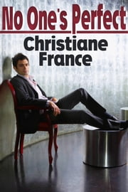 No One's Perfect ebook by Christiane France