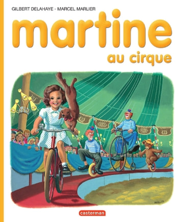 Martine au cirque ebook by Marcel Marlier,Gilbert Delahaye
