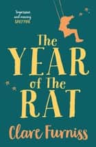 The Year of The Rat eBook by Clare Furniss