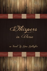 Whispers in Verse ebook by Gina Gallagher