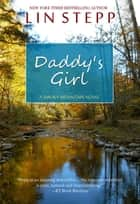 Daddy's Girl ebook by Lin Stepp