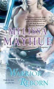 Warrior Reborn ebook by Melissa Mayhue