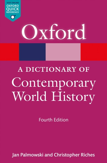 A dictionary of contemporary world history ebook by christopher a dictionary of contemporary world history ebook by christopher richesjan palmowski fandeluxe Image collections