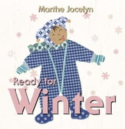Ready for Winter ebook by Marthe Jocelyn