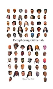 Deciphering Gibberish - A Fractured Concept ebook by Shihan Van Clief