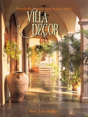 Villa Decor ebook by Betty Lou Phillips