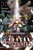 Angels of Death, Vol. 7 eBook by Kudan Naduka, Makoto Sanada