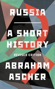 Russia - A Short History ebook by Abraham Ascher
