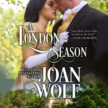London Season, A audiobook by Joan Wolf
