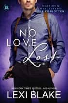 No Love Lost ebook by