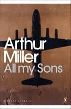All My Sons ebook by Arthur Miller
